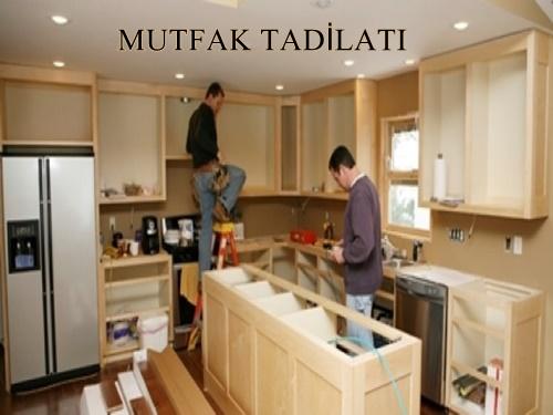 mutfak tadilatıı